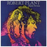 Robert Plant – Manic Nirvana