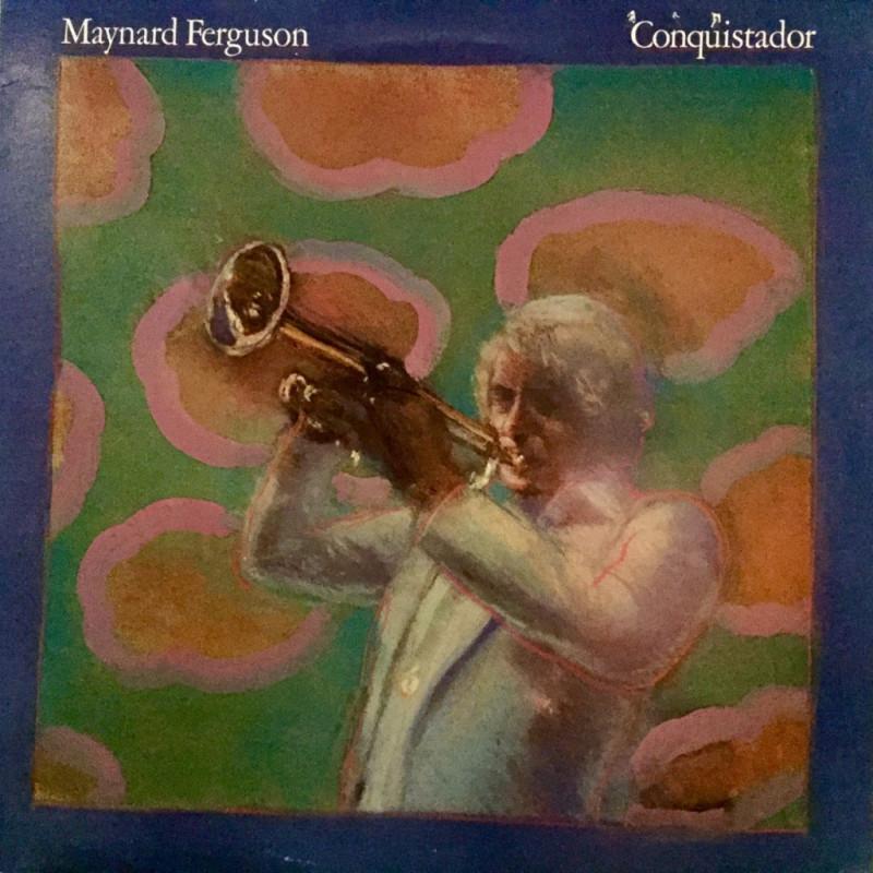 Maynard Ferguson - Conquistador