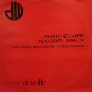The Studio Ensemble - From other lands no. 10 - South America