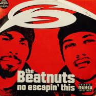 Beatnuts - No Escapin' This