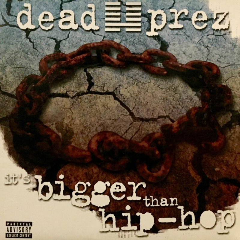 Dead Prez - It's bigger than hip-hop