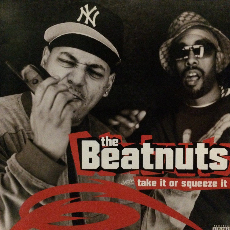 Beatnuts - Take It Or Squeeze It