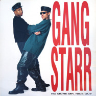 Gang Starr ‎– No More Mr. Nice Guy