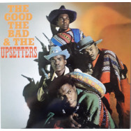 The Upsetters – The Good, The Bad And The Upsetters
