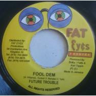 Future Troubles (Fambo) , Jagua  - Fool Dem / Can't Get Away