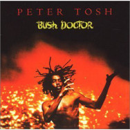 Peter Tosh ‎– Bush Doctor
